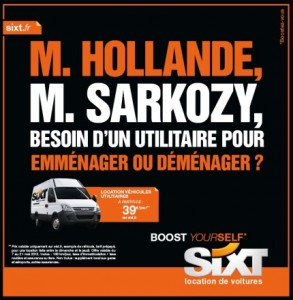Hollande et Sarkozy campagne sixt